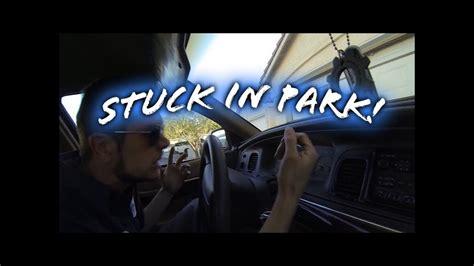 stuck  park cheap fix    replace  brake light