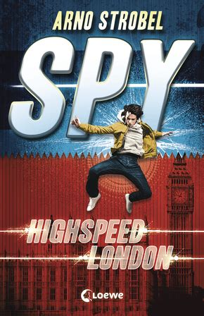 spy highspeed london von arno strobel