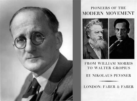 the modern movement designing the modern movement the pioneers of nikolaus pevsner justin zhuang