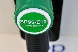 Essence Sans Plomb 95 : le sans plomb 95 bio ou e10 carburant essence le plus consomm ~ Medecine-chirurgie-esthetiques.com Avis de Voitures