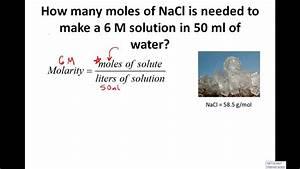 Calculating Molarity  Solving For Moles  U0026 Grams  4