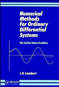 Wiley: Numerical Methods for Ordinary Differential Systems ...