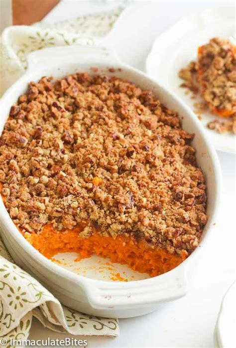 Sweet Potato Casserole  Immaculate Bites