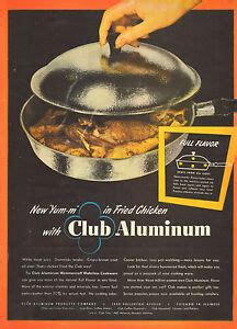 vintage ad club aluminum waterless cookware chicago great ad  ebay