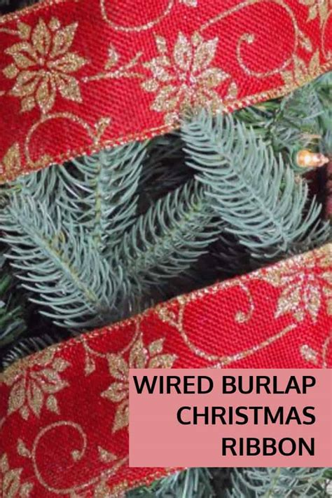 wired burlap christmas ribbon  christmas decorations