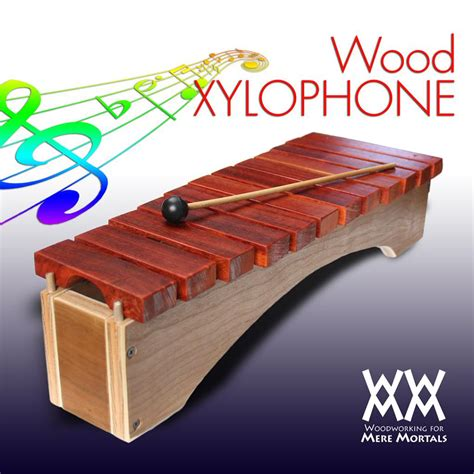 toy xylophone woodworking  mere mortals