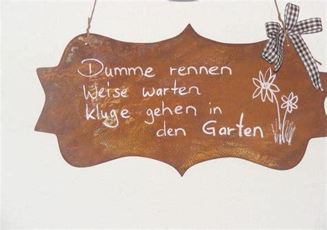 Gartendeko Rost Und Holz by Rost Schild Garten Gartenspr 252 Che Spr 252 Che Garten
