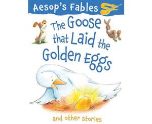 The Goose That Laid Golden Egg Aesop