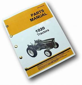 Parts Manual For John Deere 1020 Tractor Catalog Gas