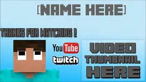 minecraft outro template windows movie maker youtube With minecraft outro template movie maker
