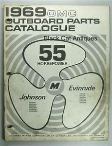 Original 1969 Omc Parts Catalog 55 Hp Evinrude  U0026 Johnson 12 Models Included Used