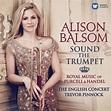 Alison Balsom: Sound The Trumpet - Warner Classics ...