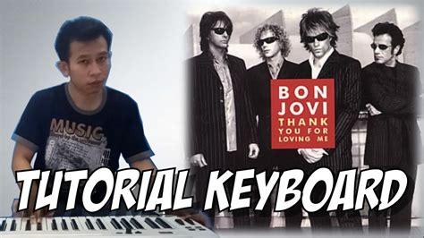 Tutorial Keyboard Bon Jovi (thank You For Loving Me)