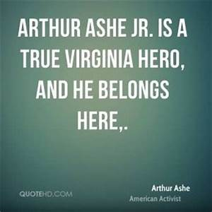 Arthur Ashe On ... Heroes Arthur Quotes