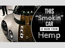 "This ""Smokin"" Car Is Made From Hemp"