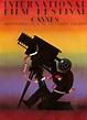 Interesting Vintage Cannes Film Festival Posters ~ Vintage ...
