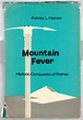 MOUNTAIN FEVER Historic Conquests of Rainier von Haines ...