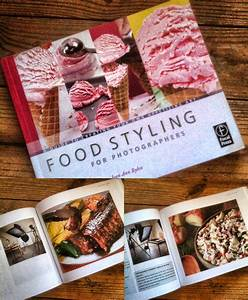Two Book Reviews on Styling for Food – ESSENTIALS For Photographers