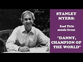 Stanley Myers: Danny, Champion of the World (1989) - YouTube
