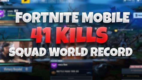 world record  squad kills  mobile full fortnite