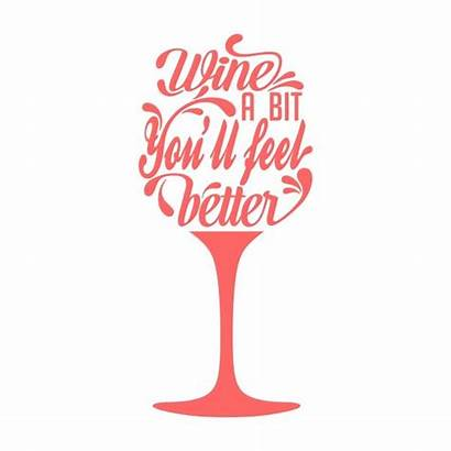 Wine Svg Clipart Vector Silhouette Quotes Cuttable