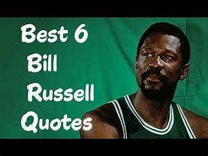 Best 6 Bill Rus... Bill Russell Basketball Quotes