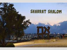 Shabbat Shalom – The Real Jerusalem Streets