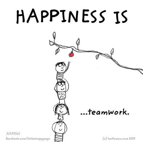 happiness  happiness  teamwork quotes teamwork