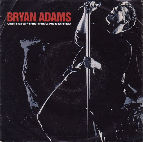 Bryan Adams  Can't Stop This Thing We Started (vinyl) At