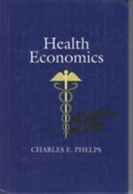 health economics  charles  phelps