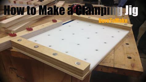 making  cheap cutting boardbar clamp clamping jig youtube