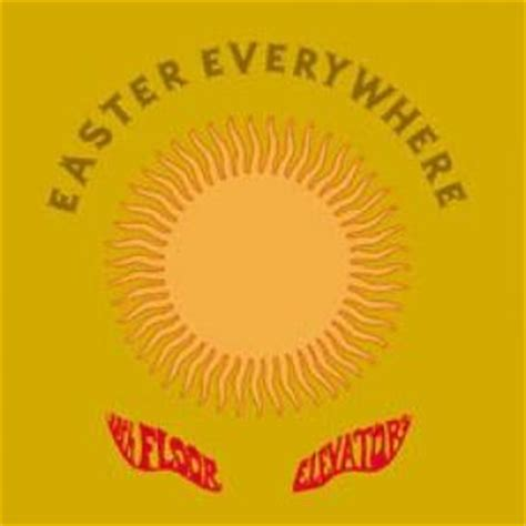 13th Floor Elevators Easter Everywhere Lp by 13th Floor Elevators Easter Everywhere Lp Lpcdreissues