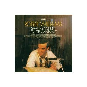 Robbie Williams Swing When You Re Winning by Swing When You Re Winning Robbie Williams Cd Album