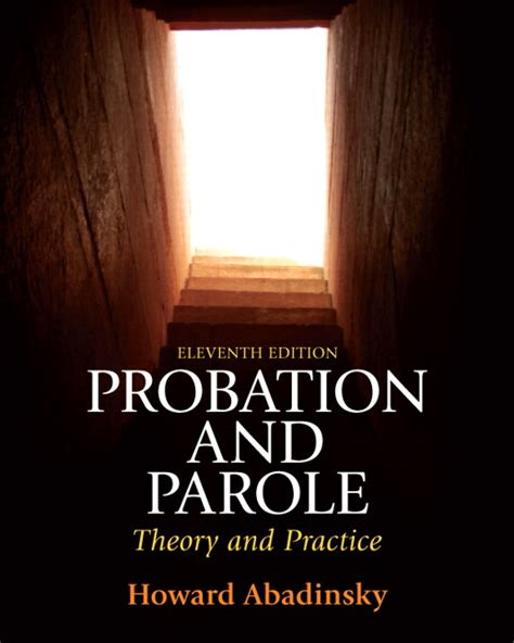 probation colors abadinsky probation and parole theory and practice pearson