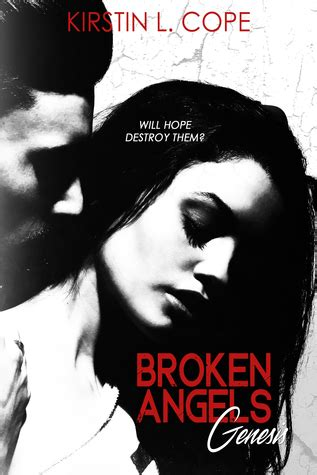broken angels genesis  kirstin  cope reviews
