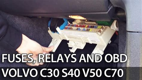 Volvo S40 Cabin Fuse Box by Where To Find Fuses Relays And Obd Port In Volvo C30 S40