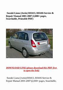 Suzuki Liana  Aerio  Rh413  Rh416 Service  U0026 Repair Manual 2001 2007  2 000 Pages  Searchable
