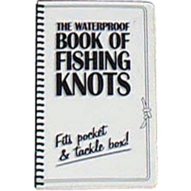 Boat Knots Book by Waterproof Book Of Fishing Knots Books