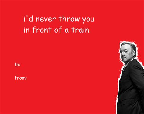 Valentines Day Meme Card - valentine s day card from frank house of cards know your meme