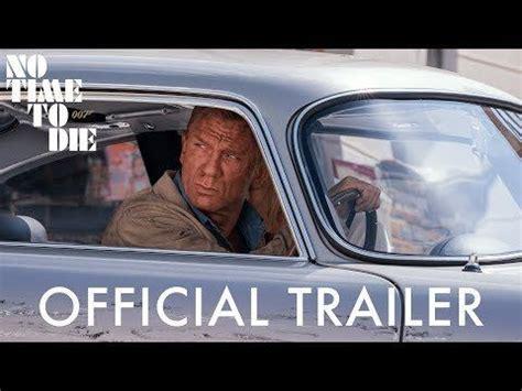 NoTimetoDie (2020) Official Trailer - Watch it now! | Bond ...