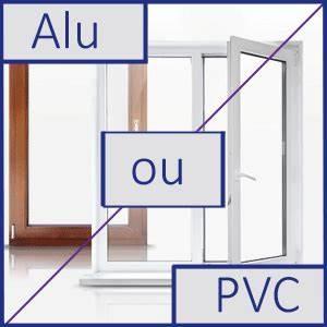 dois je choisir le pvc ou l39alu pour ma fenetre gefradis With fenetre aluminium ou pvc