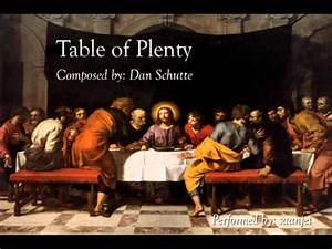 Table Of Plenty  Dan Schutte   With Harmony And Descant