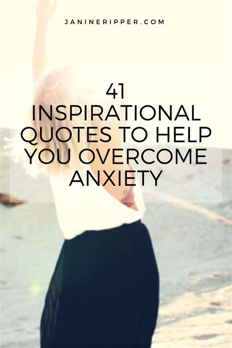 41 Motivational Quotes To Help You Overcome Anxiety