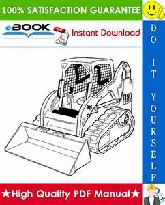 Best  U2606 U2606 Bobcat T190 Compact Track Loader Service Repair