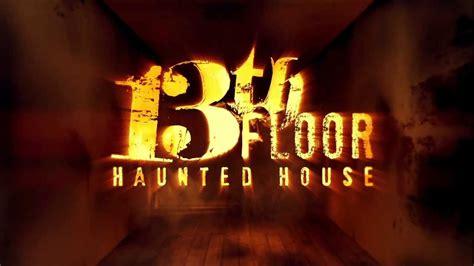 2013 13th floor haunted house denver now open youtube
