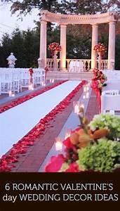 6 Romantic Valentine's Day Wedding Décor Ideas #2573587 ...