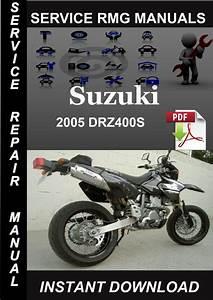 2005 Suzuki Drz400s Service Repair Manual Download