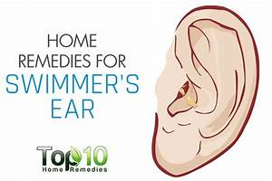 Home Remedies For Swimmer U0026 39 S Ear