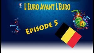 Chanson De L Euro 2016 Youtube : l 39 euro avant l 39 euro 2016 episode 5 quart de finale youtube ~ Medecine-chirurgie-esthetiques.com Avis de Voitures