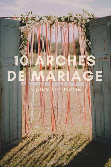mariage  arches originales  faire soi meme